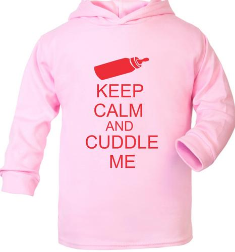 Keep Calm and Cuddle Me Cute Present New Born Gift Supersoft Baby Hoodie